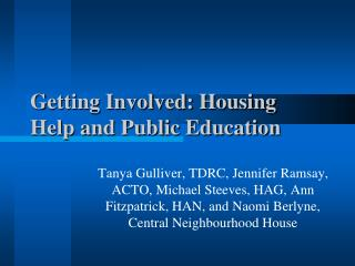 Getting Involved: Housing Help and Public Education
