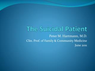 The Suicidal Patient