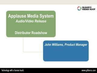 Applause Media System  Audio/Video Release Distributor Roadshow