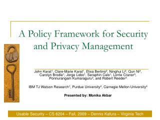 A Policy Framework for Security and Privacy Management