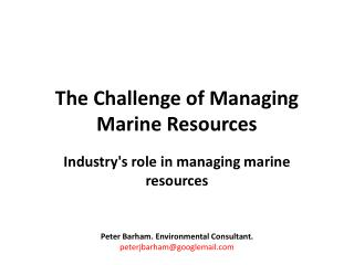 The Challenge of Managing Marine Resources
