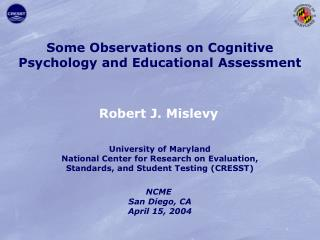 Some Observations on Cognitive  Psychology and Educational Assessment