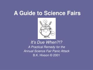 A Guide to Science Fairs