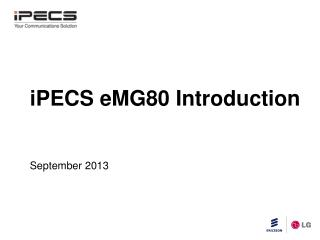 iPECS eMG80 Introduction