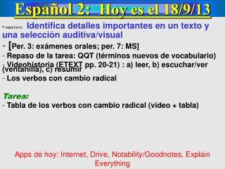 Español 2: Hoy es el 18/ 9 /13
