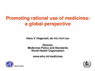 Promoting rational use of medicines: a global perspective