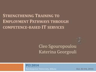 Strengthening Training to Employment Pathways through competence-based IT services