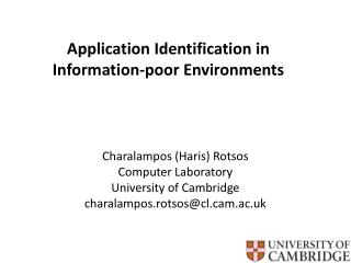 Application Identification in Information-poor Environments