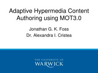 Adaptive Hypermedia Content Authoring using MOT3.0