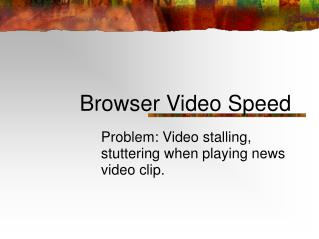 Browser Video Speed