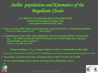 Stellar  populations and Kinematics of the Magellanic Clouds