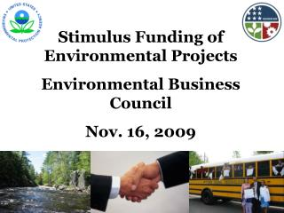 Stimulus Funding of Environmental Projects Environmental Business Council Nov. 16, 2009