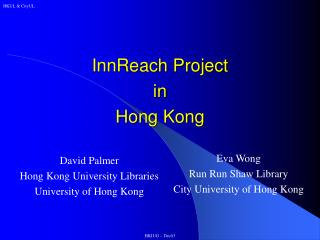 InnReach Project in Hong Kong