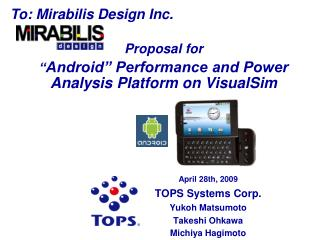 """Proposal for """" Android"""" Performance and Power Analysis Platform on VisualSim"""