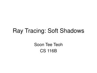 Ray Tracing: Soft Shadows