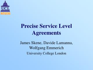 Precise Service Level Agreements