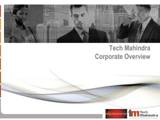 Tech Mahindra Corporate Overview