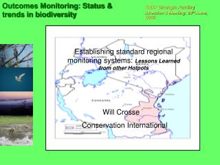 Establishing standard regional monitoring systems:  Lessons Learned from other Hotpots