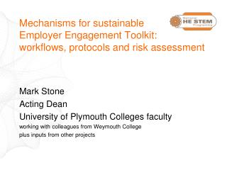 Mechanisms for sustainable  Employer Engagement Toolkit: workflows, protocols and risk assessment