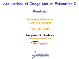 Applications of Image Motion Estimation I Mosaicing