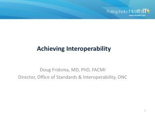 Achieving Interoperability