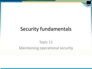Security fundamentals