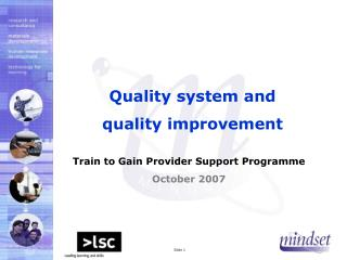 Quality system and  quality improvement