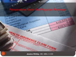 Perspectives from the Physician Reviewer