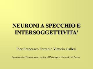 NEURONI A SPECCHIO E INTERSOGGETTIVITA'