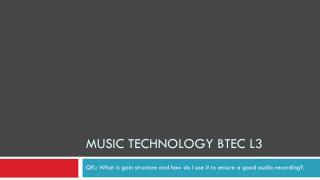 Music Technology BTEC L3