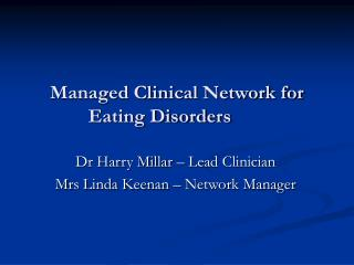 Managed Clinical Network for Eating Disorders