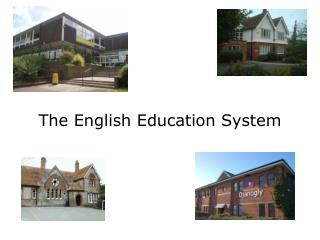 The English Education System