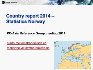 Country report 2014 – Statistics Norway