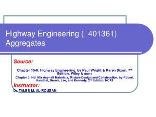 Highway Engineering   )  401361) Aggregates