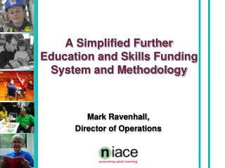 A Simplified Further Education and Skills Funding System and Methodology