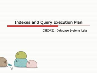 Indexes and Query Execution Plan