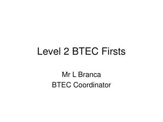 Level 2 BTEC Firsts