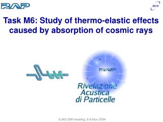 Task M6: Study of thermo-elastic effects caused by absorption of cosmic rays