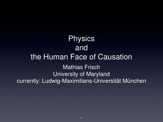 Physics and the Human Face of Causation