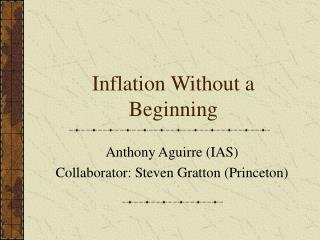 Inflation Without a Beginning