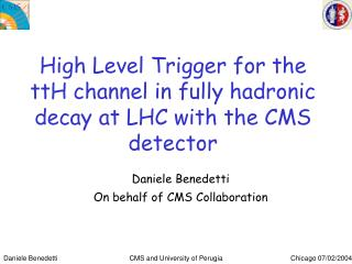High Level Trigger for the ttH channel in fully hadronic decay at LHC with the CMS detector
