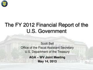 The FY 2012 Financial Report of the U.S. Government