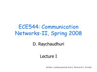 ECE544: Communication Networks-II, Spring 2008