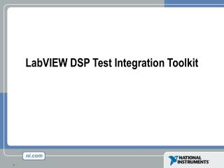 LabVIEW DSP Test Integration Toolkit