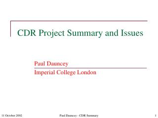 CDR Project Summary and Issues
