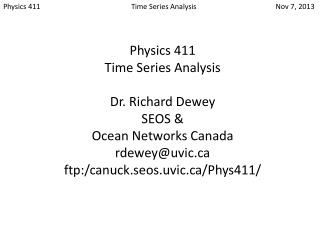 Physics 411			Time Series Analysis		         Nov 7, 2013
