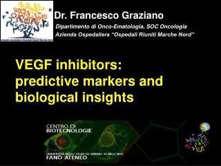 VEGF inhibitors: predictive markers and biological insights