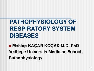 PATHOPHYSIOLOGY OF RESPIRATORY SYSTEM DISEASES