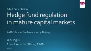 Hedge fund regulation  in mature capital markets