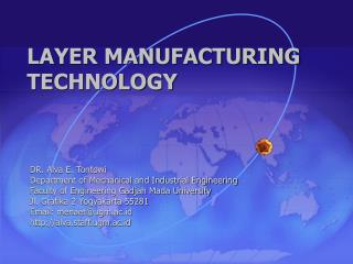 LAYER MANUFACTURING TECHNOLOGY